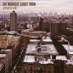 The Midnight Ghost Train – Cypress Ave. (2017) 320 kbps