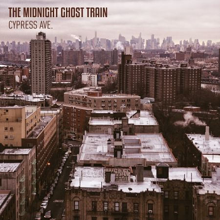The Midnight Ghost Train - Cypress Ave. (2017) 320 kbps