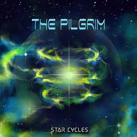 The Pilgrim - Star Cycles (2017) 320 kbps