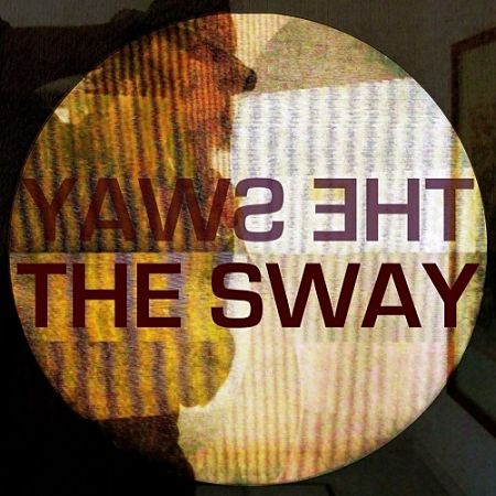 The Sway - The Sway (2017) 320 kbps