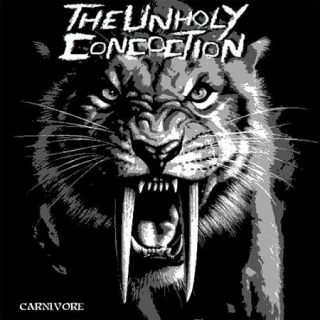 The Unholy Concoction - Carnivore (2017) 320 kbps