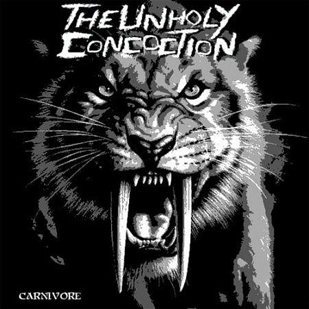 The Unholy Concoction - Carnivore (2017) 320 kbps