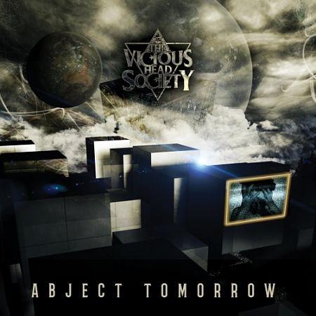 The Vicious Head Society - Abject Tomorrow (2017) 320 kbps