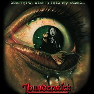 Thunderstick - Something Wicked This Way Comes (2017) 320 kbps