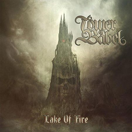 Tower Of Babel - Lake Of Fire (2017) 320 kbps
