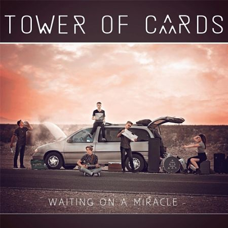 Tower of Cards - Waiting on a Miracle (2017) 320 kbps