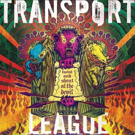 Transport League - Twist and Shout at the Devil (2017) 320 kbps