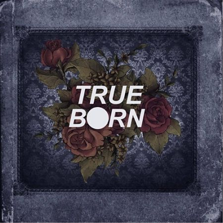 Trueborn - Trueborn (2017)