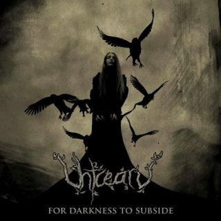 Uhtcearu - For Darkness to Subside (2017)