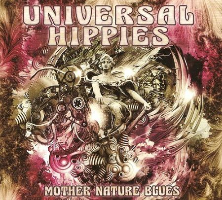 Universal Hippies - Mother Nature Blues (2017) 320 kbps