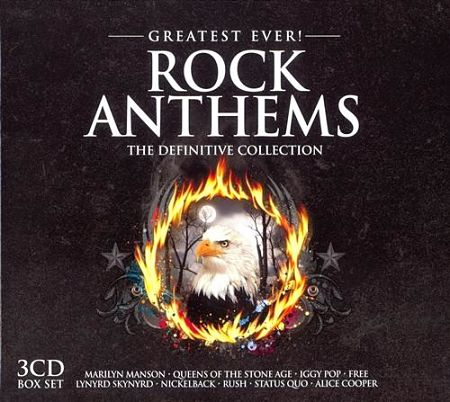 Various Artists - Greatest Ever Rock Anthems Definitive collection (3 CD Box Set, 2011) 320 kbps