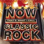 Various Artists – NOW That's What I Call Classic Rock (2015) 320 kbps
