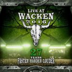 Various Artists – Live At Wacken 2016 – 27 Years Faster : Harder : Louder (2017) 320 kbps