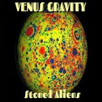 Venus Gravity - Stoned Alliens (2017) 320 kbps