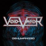Void Vator - Dehumanized (EP) (2017) 320 kbps