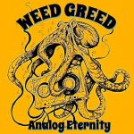 Weed Greed – Analog Eternity (2017) 320 kbps