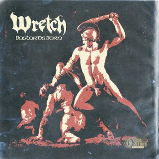 Wretch - Bastards Born (EP) (2017) 320 kbps