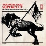 Youngblood Supercult – The Great American Death Rattle (2017) 320 kbps