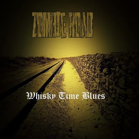 Zombie Road - Whisky Time Blues (2017) 320 kbps
