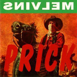 1994. Prick (as Snivlem)