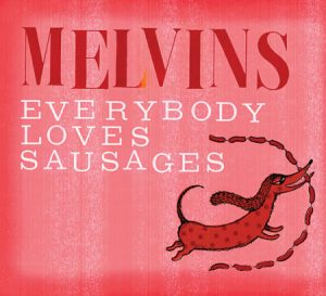 2013. Everybody Loves Sausages