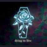 A Promise To Forget – Dying To Live (2017) 320 kbps