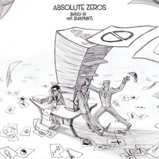 Absolute Zeros - Buried In Our Blueprints (2017) 320 kbps