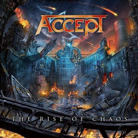 Accept - The Rise Of Chaos (2017) 320 kbps