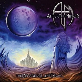 After the Minor - The Decadence the Decay (2017) 320 kbps