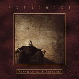 Akercocke - Renaissance In Extremis (2017) 320 kbps