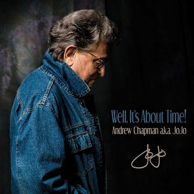 Andrew Chapman a.k.a. JoJo - Well, It's About Time! (2017) 320 kbps
