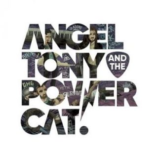 Angel, Tony And The Power Cat - Angel, Tony And The Power Cat (2017) 320 kbps