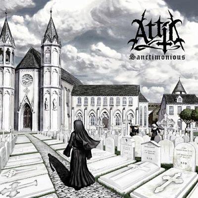 Attic - Sanctimonious (2017)