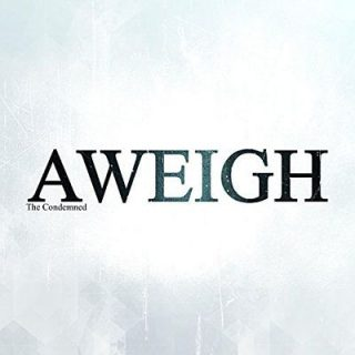 Aweigh - The Condemned (2017) 320 kbps
