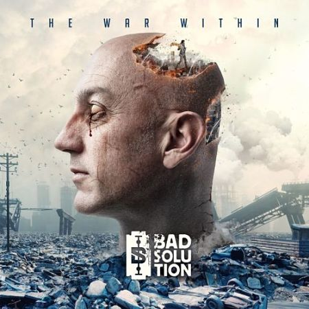 Bad Solution - The War Within (2017) 320 kbps