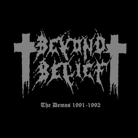 Beyond Belief - The Demos 1991-1992 [Compilation] (2017) 320 kbps + Scans