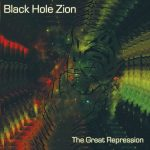 Black Hole Zion – The Great Repression (2017) 320 kbps