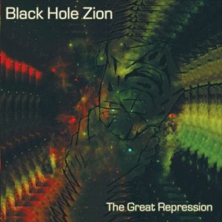 Black Hole Zion - The Great Repression (2017) 320 kbps