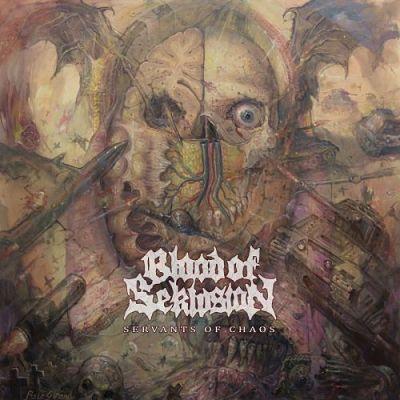 Blood of Seklusion - Servants of Chaos (2017) 320 kbps