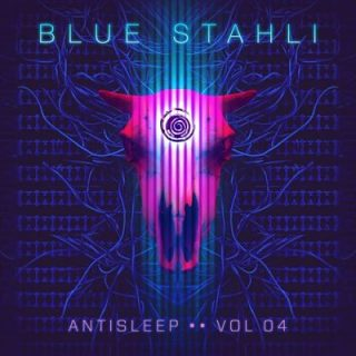 Blue Stahli - Antisleep Vol. 04 (2017) 320 kbps