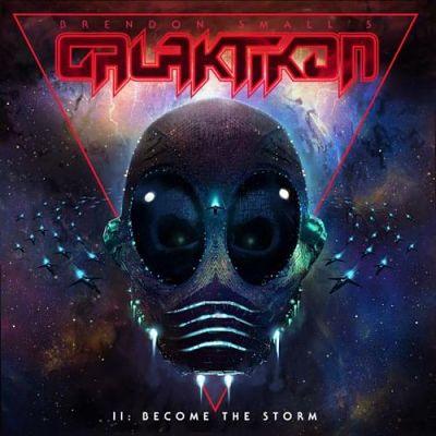 Brendon Small - Galaktikon II: Become the Storm (2017) 320 kbps