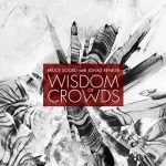 Bruce Soord with Jonas Renkse – Wisdom of Crowds (2013) 320 kbps + Scans