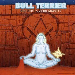 Bull Terrier - Red Dirt & Zero Gravity (2017) 320 kbps