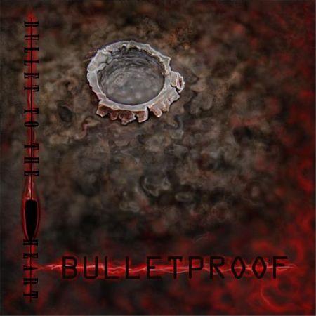 Bullet To The Heart - Bulletproof (2017) 320 kbps