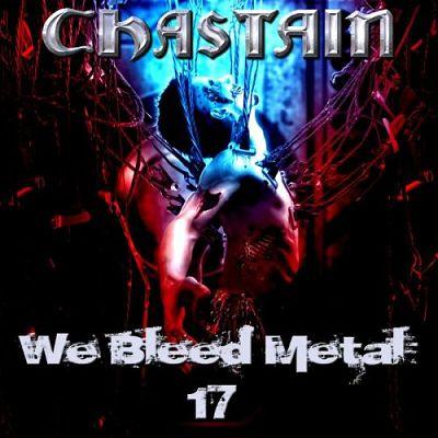 CHASTAIN - We Bleed Metal 17 (2017) 320 kbps
