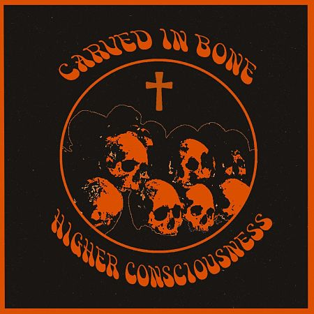 Carved In Bone - Higher Consciousness (2017) 320 kbps