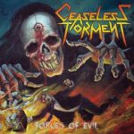 Ceaseless Torment – Forces Of Evil (2017) 320 kbps