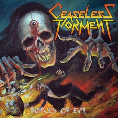 Ceaseless Torment - Forces Of Evil (2017) 320 kbps