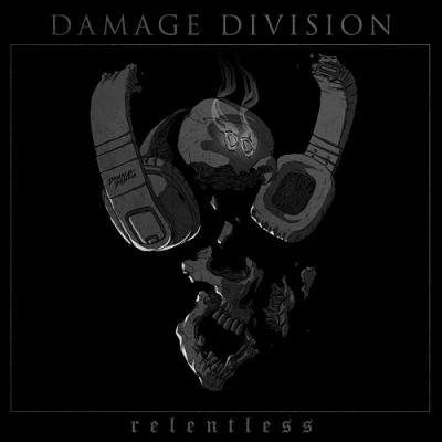 Damage Division - Relentless (2017)