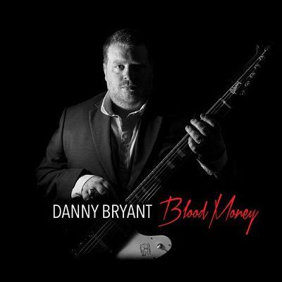 Danny Bryant - Blood Money (2016) 320 kbps